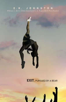 Exit, Pursued by a Bear, E.K. Johnston