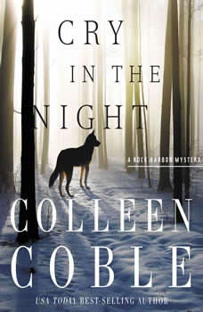 Cry in the Night, Colleen Coble