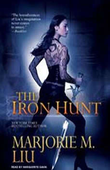 The Iron Hunt, Marjorie M. Liu