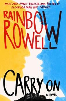 Carry On, Rainbow Rowell