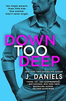 Down Too Deep, J. Daniels