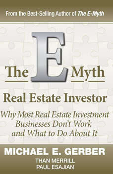 E-Myth Real Estate Investor, Michael E. Gerber
