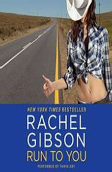 Run To You, Rachel Gibson