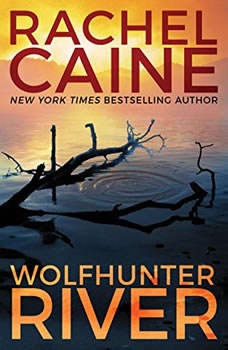 Wolfhunter River, Rachel Caine