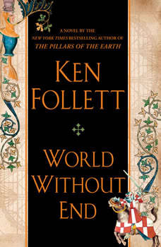 World Without End, Ken Follett