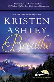 Breathe, Kristen Ashley