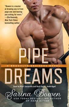 Pipe Dreams, Sarina Bowen