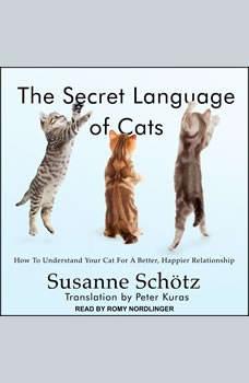 The Secret Language of Cats, Susanne Schotz