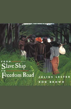 From Slave Ship to Freedom Road, Julius Lester