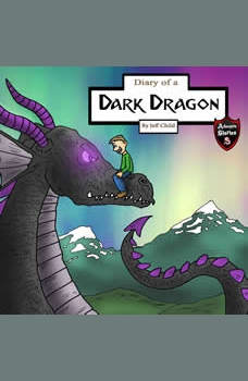 Diary of a Dark Dragon: The Bond Between a Human and a Dragon, Jeff Child