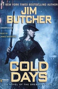 Cold Days: A Novel of the Dresden Files A Novel of the Dresden Files, Jim Butcher