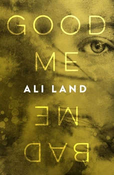 Good Me Bad Me, Ali Land