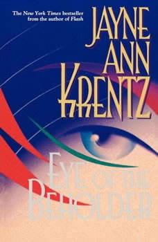 Eye of the Beholder, Jayne Ann Krentz
