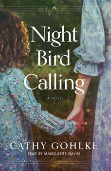 Night Bird Calling, Cathy Gohlke
