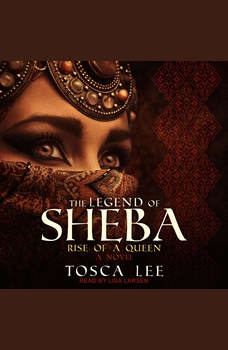 The Legend of Sheba: Rise of a Queen, Tosca Lee
