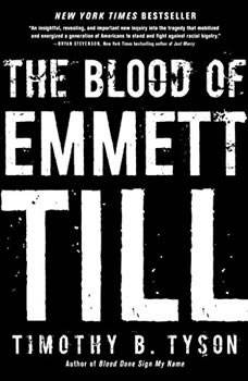 Blood of Emmett Till, The, Timothy B. Tyson