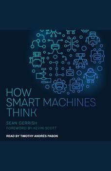 How Smart Machines Think, Sean Gerrish