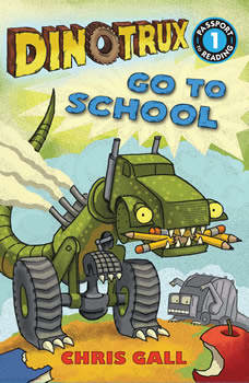 Dinotrux Go to School, Chris Gall
