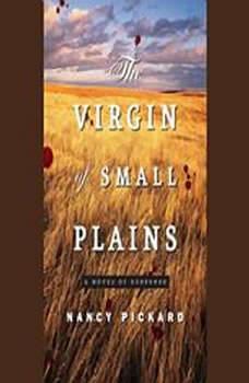 The Virgin of Small Plains, Nancy Pickard