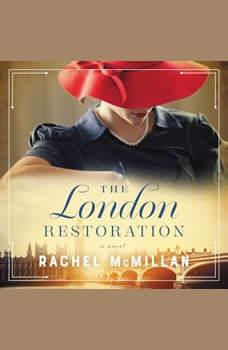 The London Restoration, Rachel McMillan