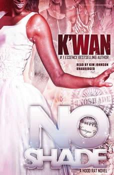 No Shade: A Hood Rat Novel A Hood Rat Novel, Kwan