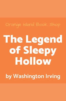 The Legend of Sleepy Hollow [unabridged], Washington Irving
