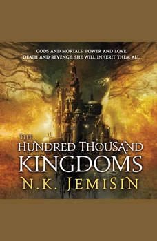 The Hundred Thousand Kingdoms, N. K. Jemisin