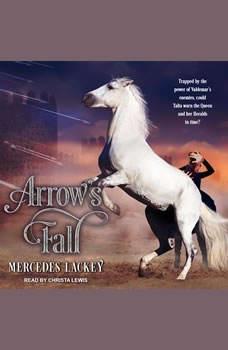 Arrow's Fall, Mercedes Lackey