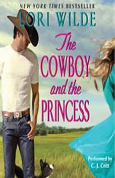 The Cowboy and the Princess, Lori Wilde