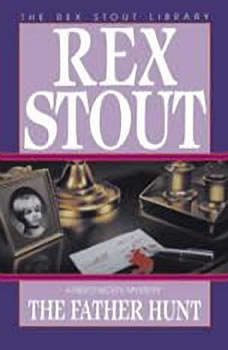 The Father Hunt, Rex Stout