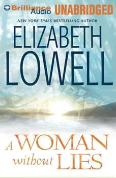 A Woman Without Lies, Elizabeth Lowell