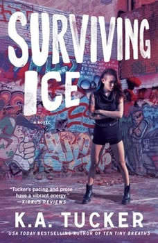 Surviving Ice, K.A. Tucker