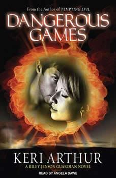Dangerous Games, Keri Arthur