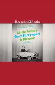 Little Failure: A Memoir, Gary Shteyngart