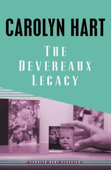 The Devereaux Legacy, Carolyn Hart