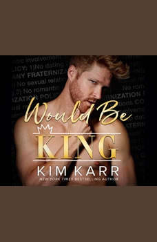 Would Be King, Kim Karr