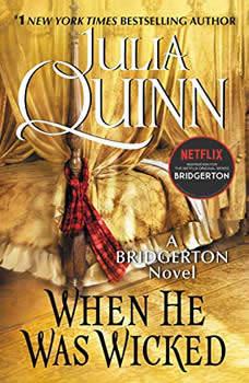 When He Was Wicked, Julia Quinn