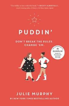 Puddin', Julie Murphy