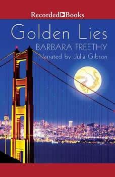 Golden Lies, Barbara Freethy
