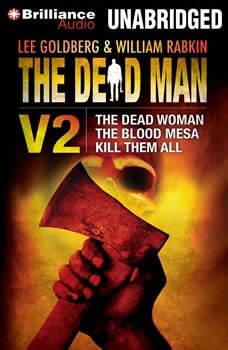 The Dead Man Vol 2: The Dead Woman, The Blood Mesa, Kill Them All, Lee Goldberg