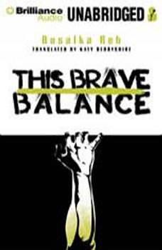 This Brave Balance, Rusalka Reh