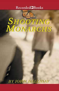 Shooting Monarchs, John Halliday