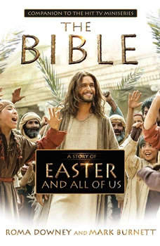 A Story of Easter and All of Us: Companion to the Hit TV Miniseries Companion to the Hit TV Miniseries, Roma Downey