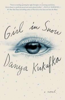 Girl in Snow, Danya Kukafka