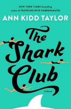 The Shark Club, Ann Kidd Taylor