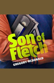 Son of Fletch, Gregory Mcdonald
