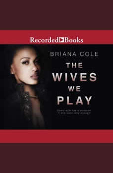 The Wives We Play, Briana Cole