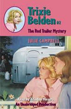 The Red Trailer Mystery, Julie Campbell