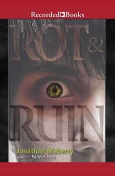 Rot & Ruin, Jonathan Maberry