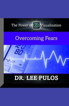 Overcoming Fears, Lee Pulos